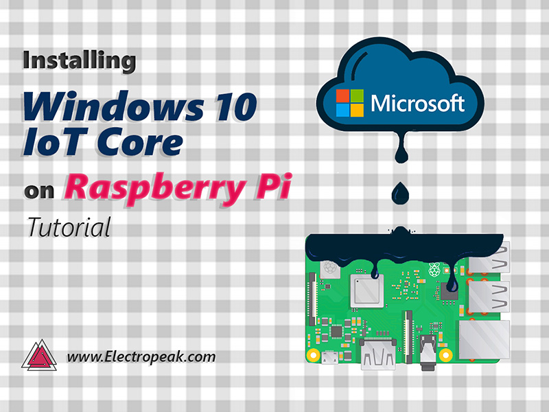 Install windows 10 IoT core on Raspberry Pi teaser image