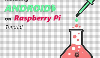 Install Android on Raspberry Pi