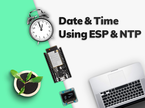 ESP32 NTP Client-Server: Getting Date and Time